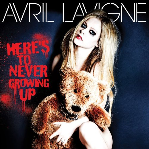 Avril Lavigne Here's to never growing up