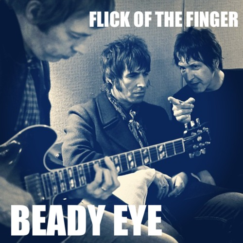 Beady Eye Flick Of The Finger Cover