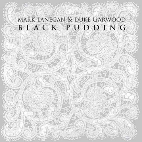 Mark Lanegan et Duke Garwood Black Pudding Cover