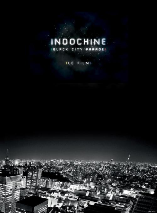 Indochine Black City Parade le film