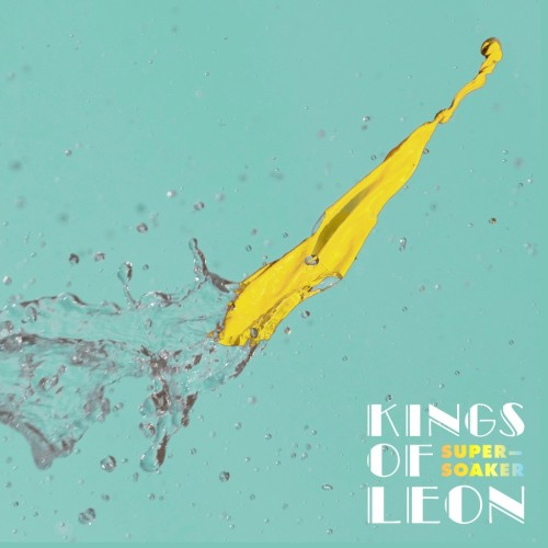 Kings-of-Leon-Supersoaker cover